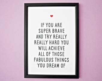 Super Brave Inspirational Positive Quote Print A5/A4 | Office | Nursery | Home Decor | Courage | Encourage | Wall Print | Achieve | Dream
