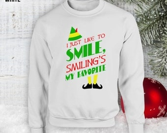 Elf Smiling's My Favorite Sweatshirt, Ugly Christmas Sweater Party, Elf Movie, Buddy The Elf Quote Shirt,Holiday Secret Santa, Hoodie CT-864