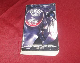 GHOUL by Michael Slade, Paperback Horror Book, Grisly Novel about the rock band Ghoul