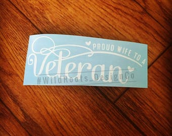Proud Wife of A Veteran Decal
