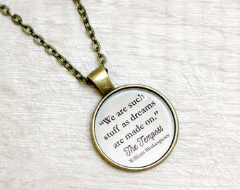 """The Tempest Quote Necklace William Shakespeare """"We are such stuff as dreams are made on"""" Literary Jewelry Jewellery"""