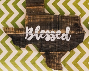 Blessed in Texas Sign