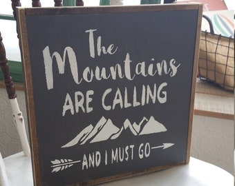 The Mountains Are Calling And I Must Go Sign, Mountains Calling Sign, Mountains Sign, Wilderness Sign, Mountain Sign, Rustic Wood Sign