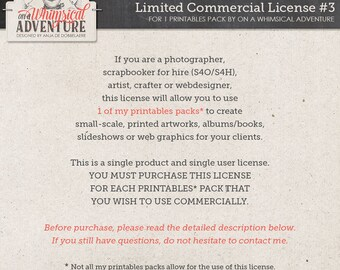 Limited Commercial Use License for photographers, scrapbookers for hire (S4O/S4H), artists, crafters or web designers for 1 printables pack