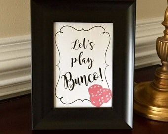 Lets Play Bunco Art Print - Sign - Bunco Party Sign - Dice - 5x7 or 8x10