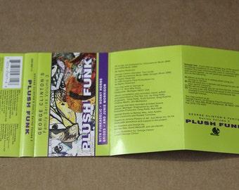 Plush Funk, George Clinton Family Series Volume 3, Rare Funk Compilation Cassette, 1993, Funkadelic