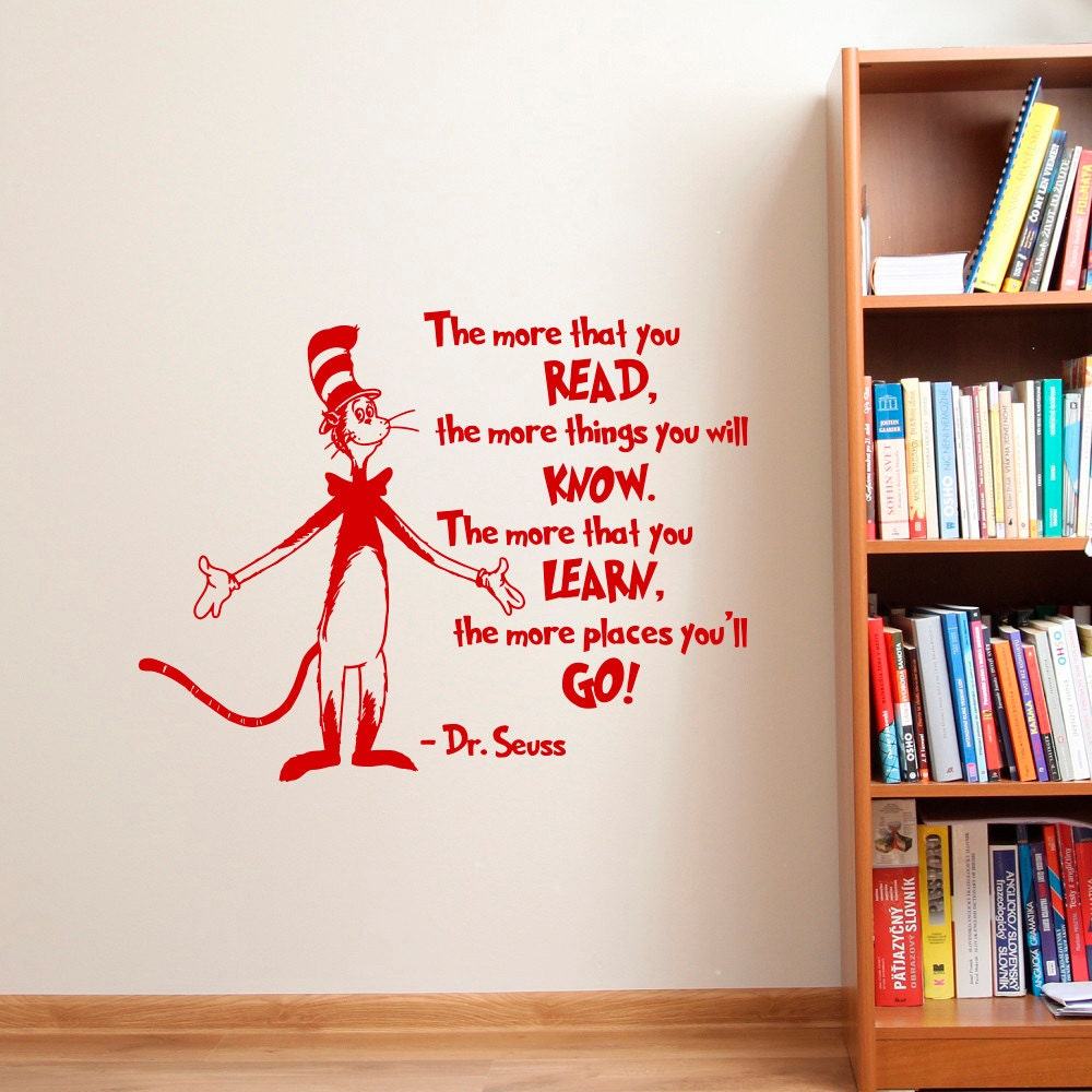 Dr seuss wall decal dr seuss quotes the more that you read for Dr seuss wall mural decals