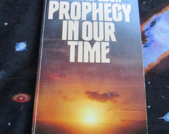 70s Vintage  Non Fiction book Prophecy in Our TIme
