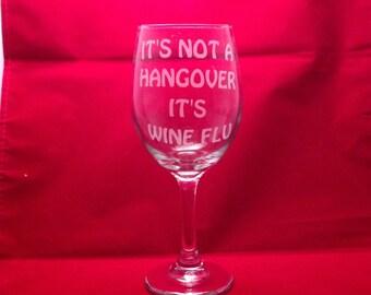 It not a Hanover - it's wine flu