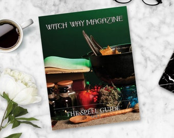 Witch Way Magazine 2016 Spell Guide Vol 1 Printed Magazine - Magic, Rituals, Witchcraft, Spells, Pagans, Witches