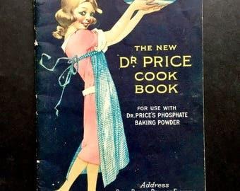 Dr. Price Cook Book 1921 Vintage Cook Book Royal Baking Powder Vintage Ephemera Vintage Advertising Scrapbook Recipes