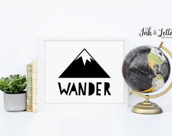 Wander Print - Nursery Decor - Wanderlust Decor - Adventure Nursery - Mountain Printable - Adventure Printable - Instant Download - 8x10