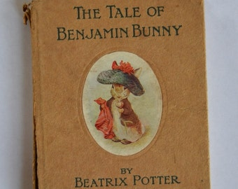 The Tale of Benjamin Bunny by Beatrix Potter, Early Copy, England, Frederick Warne and Co.