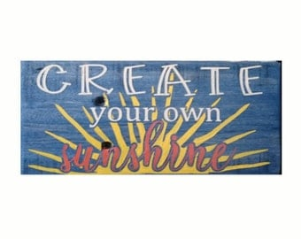 CREATE your own SUNSHINE inspirational wood sign