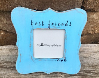 Best friends picture frame, personalized best friend gift, gifts for best friends, custom picture frame, distressed picture frame, friend