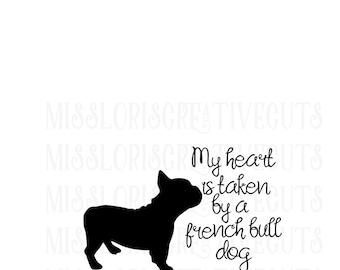 my heart belongs to my french bulldog  SVG   cut file  t-shirts  Dog car decalscrapbook vinyl decal wood sign t shirt cricut cameo
