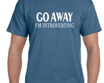Introvert Shirt, Funny tshirts, Mens Funny tshirt, Brother Gift, Best Friend Gift, Graphic Tee, Teen Gift, College Student Gift