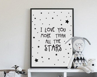 I love you more than all the stars in the sky, Black and white nursery prints, Stars, Girl nursery wall decor, Baby printables, Kids artwork