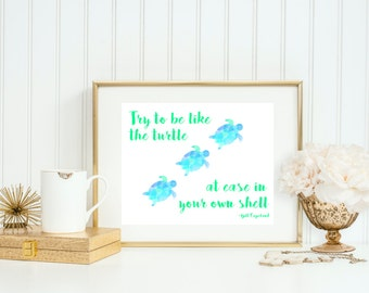 Try To Be Like The Turtle At Ease In Your Own Shell, Turtle Print, Under The Sea, Baby Prints, Nursery Decoration, Turtle Nursery Decoration