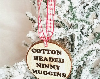 Rustic Christmas ornament/ Wood ornament/ cotton headed ninny muggins /elf will Ferrell funny ornaments funny christmas handmade gift basket