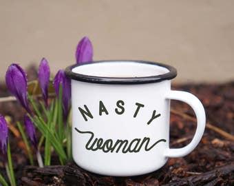 Nasty Woman Mug - #nastywoman - Anti-Trump Feminist Mug - Nasty Woman Enamel Mug