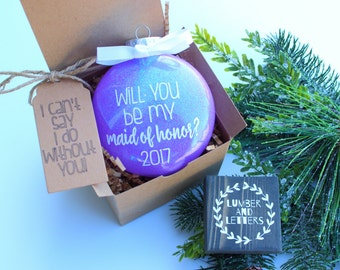 Will You Be My Maid Of Honor - Maid of Honor - Will You Be My Bridesmaid - Gift for Bridesmaid - Bridesmaid Ornament - Bridesmaid Gifts