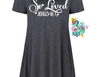 So Loved, John 3:16 Short Sleeve Tunic Dress