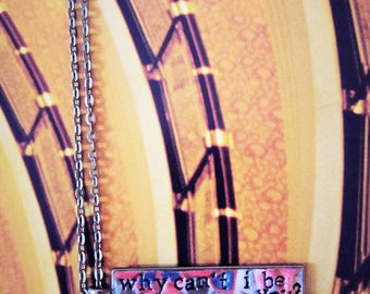 The Cure Why Can't I Be You? Pendant Necklace