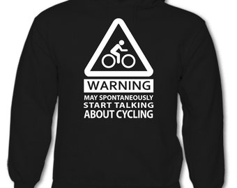 Warning May Spontaneously Start Talking About Cycling - Mens Funny Hoodie