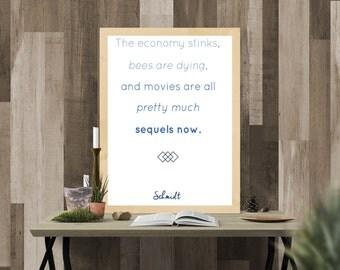 """New Girl Quote Schmidt: """"The Economy Stinks"""" Printable"""