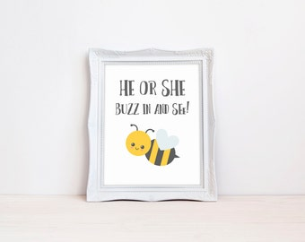 "He Or She Buzz In And See 8""x10"" DIGITAL DOWNLOAD Bee Gender Reveal Printable"