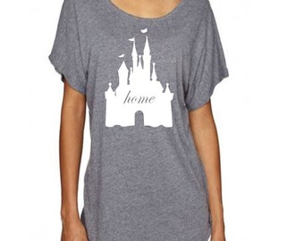 Disney Shirt with Magic Kingdom Castle and Home written in the middle loose dolman t shirt perfect for a trip to Disney World or Disneyland