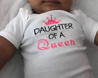 Embroidered Daughter of a queen onesie mommy and me matching