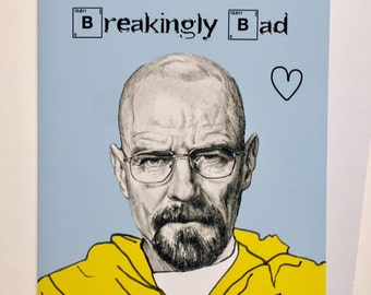 Breaking Bad Illustrative Valentines Card - Walter White/Bryan Cranston