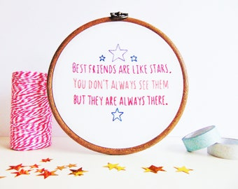 Best Friend Gift, Long Distance Friendship Gift, BFF Gift, Bestie Gift / Best Friends Are Like Stars....Bespoke Hand Embroidery Hoop Art
