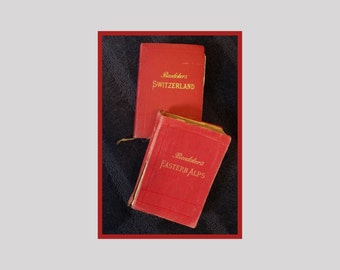 Two volumes Antique Baedeker's Travel Guide books - Eastern Alps (1911) and Switzerland (23rd edition 1909)