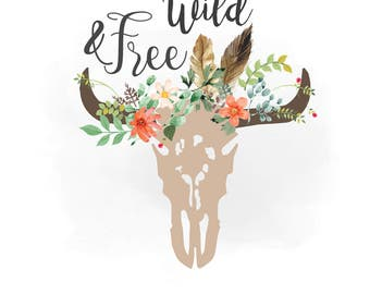 Wild and Free svg clipart, Boho floral cow Skull Clipart, Texas, country, Cutting File, wild n free Vector Svg Png Jpeg Cricut & Silhouette