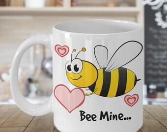 Bee Mine Valentines Coffee Mug, Valentines Gift, Valentines Day Gift, Valentines Mug, Valentines Day Mug