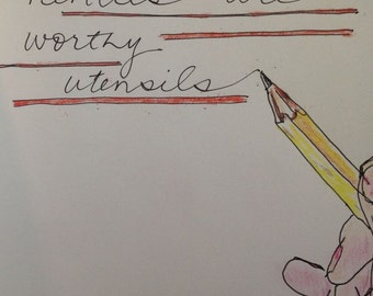 Pencils Are Worthy Utensils