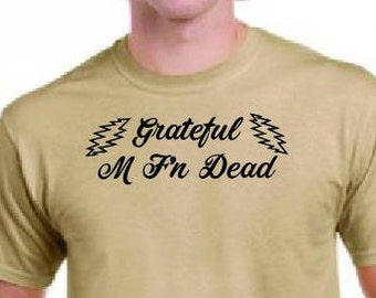 Grateful M Fn Dead T Shirt