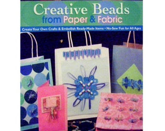 Creative Beads from Paper and Fabric
