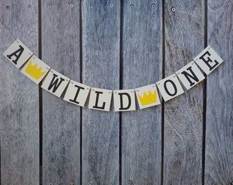 Where the wild things are first birthday, wild one birthday decor, first birthday sign, a wild one birthday banner, one birthday sign, wild