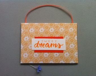 Sweet Dreams Message, Cloth Sign, Hand Made Fabric Sign, Wall Art, Shelf Art, Hand Crafted, Hand Lettered, Fabric, Ribbon, Shelf, Nursery