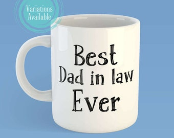 Father in law gift, father in law mug, fathers day mug, fathers day gift, dad in law gift, gift for father-in-law, coffee mug