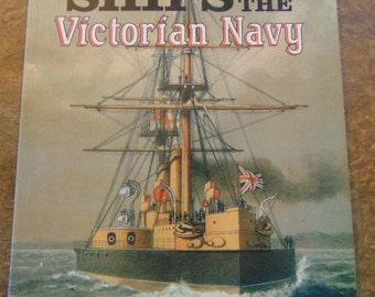 Ships of the Victorian Navy Book   Conrad Dixon   1987   Boat Book   Ship Book  OOP Vintage Ships
