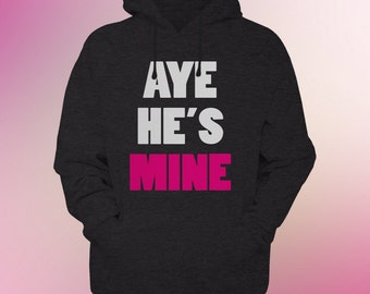 Valentines Aye He/She's Mine Couples Romantic Gifts for Him Gifts for Her