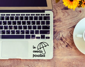 In Omnia Paratus decal for laptop, car, macbook, wall 96