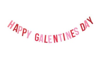 Galentine's Day Banner in Pink and Red on Cream String