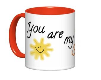 You Are My Sunshine // Love -inspired Mug // Mother's Day Mug- 11 or 15oz