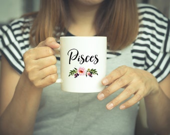 Pisces - Pisces Coffee Mug - Pisces Zodiac - Pisces Star Sign Mug - Pisces Zodiac Gift - Gifts For Her -Astrology - Astrology Mug - Mugs